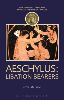 Aeschylus: Libation Bearers, Paperback / softback Book