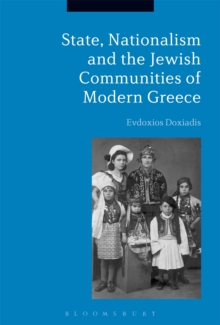 State, Nationalism, and the Jewish Communities of Modern Greece, Hardback Book
