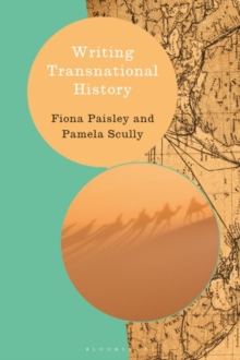 Writing Transnational History, Paperback / softback Book