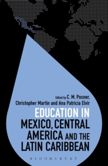 Education in Mexico, Central America and the Latin Caribbean, Hardback Book