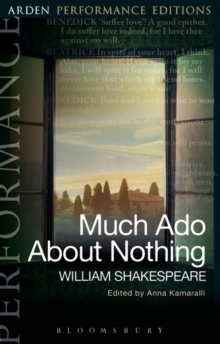 Much Ado About Nothing: Arden Performance Editions, Paperback / softback Book