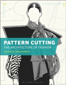 Pattern Cutting: The Architecture of Fashion, Paperback / softback Book