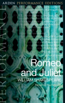 Romeo and Juliet: Arden Performance Editions, Paperback / softback Book