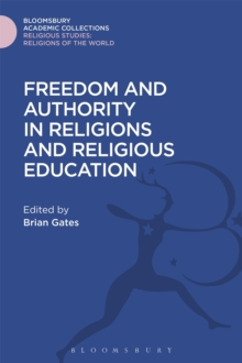 Freedom and Authority in Religions and Religious Education, Hardback Book