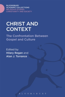 Christ and Context : The Confrontation Between Gospel and Culture, Hardback Book