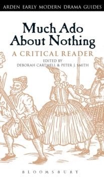 Much Ado About Nothing: A Critical Reader, Hardback Book