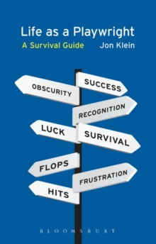 Life as a Playwright : A Survival Guide, Paperback / softback Book