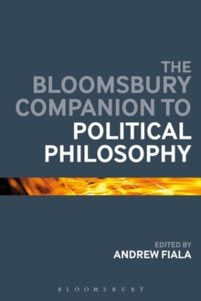 The Bloomsbury Companion to Political Philosophy, Paperback Book