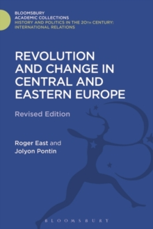 Revolution and Change in Central and Eastern Europe, Hardback Book