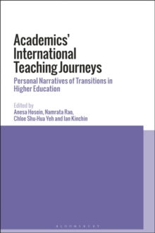 Academics' International Teaching Journeys : Personal Narratives of Transitions in Higher Education, Hardback Book