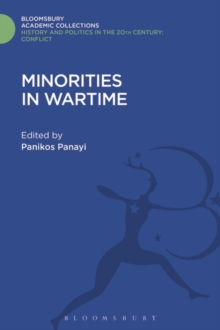 Minorities in Wartime : National and Racial Groupings in Europe, North America and Australia during the Two World Wars, Hardback Book