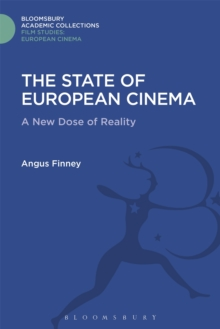 The State of European Cinema : A New Dose of Reality, Hardback Book