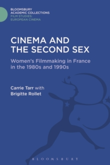 Cinema and the Second Sex : Women's Filmmaking in France in the 1980s and 1990s, Hardback Book