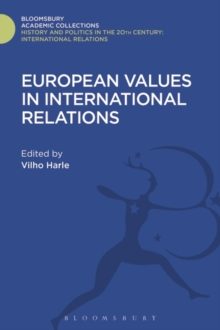 European Values in International Relations, Hardback Book