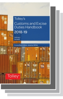 Tolley's Customs and Excise Duties Handbook Set 2018-2019, Paperback / softback Book