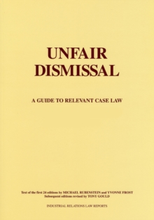 Unfair Dismissal : A Guide to the Relevant Case Law, Paperback / softback Book