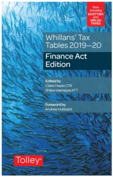 Whillans's Tax Tables 2019-20 (Finance Act edition), Paperback / softback Book