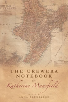 The Urewera Notebook by Katherine Mansfield, Hardback Book
