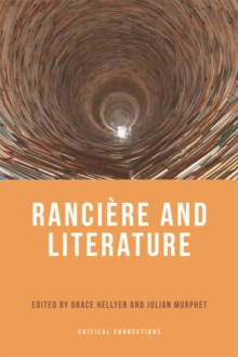 Ranciere and Literature, Hardback Book
