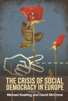 The Crisis of Social Democracy in Europe, Paperback / softback Book