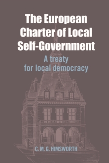 The European Charter of Local Self-Government : A Treaty for Local Democracy, Hardback Book