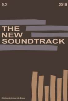 The New Soundtrack : Volume 5, Issue 2, Paperback / softback Book