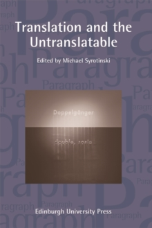 Translation and the Untranslatable : Paragraph Volume 38, Number 2, Paperback / softback Book