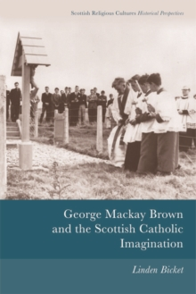 George Mackay Brown and the Scottish Catholic Imagination, Hardback Book