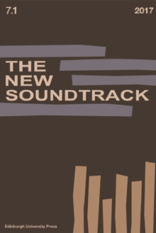 The New Soundtrack : Volume 7, Issue 1, Paperback / softback Book