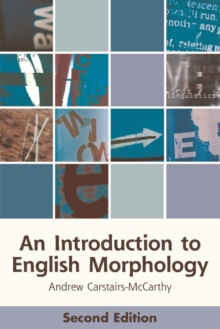 An Introduction to English Morphology : Words and Their Structure (2nd Edition), Paperback / softback Book