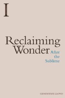 Reclaiming Wonder : After the Sublime, Hardback Book