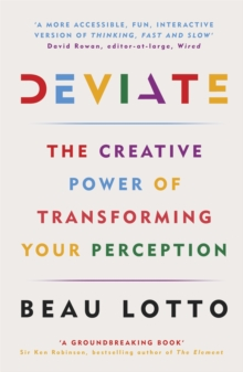 Deviate : The Creative Power of Transforming Your Perception, Paperback / softback Book