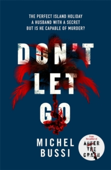 Don't Let Go, Hardback Book