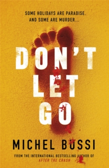 Don't Let Go, Paperback Book