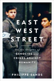 East West Street : Non-fiction Book of the Year 2017, Hardback Book