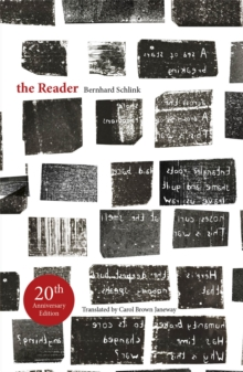 The Reader : 20th Anniversary Edition, Paperback / softback Book