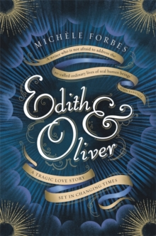 Edith & Oliver : A Sunday Times Book of the Year, Hardback Book