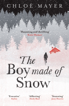 The Boy Made of Snow, Paperback / softback Book