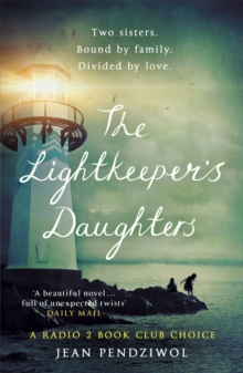 The Lightkeeper's Daughters : A Radio 2 Book Club Choice, Paperback / softback Book