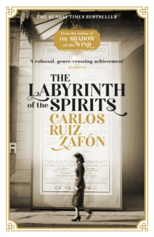 The Labyrinth of the Spirits : From the bestselling author of The Shadow of the Wind, Paperback / softback Book