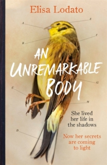 An Unremarkable Body : A stunning literary debut with a twist, Hardback Book