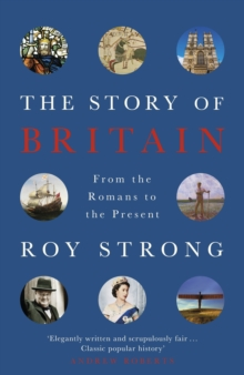 The Story of Britain : From the Romans to the Present, EPUB eBook