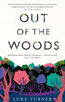 Out of the Woods, Hardback Book
