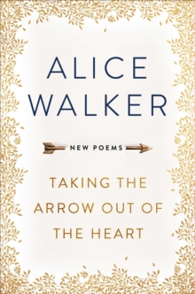 Taking the Arrow out of the Heart, Paperback / softback Book