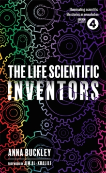 The Life Scientific: Inventors, Hardback Book