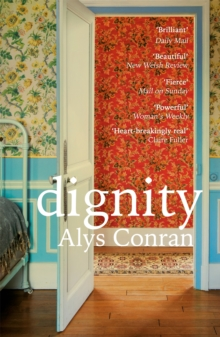 Dignity : From the award-winning author of Pigeon, Paperback / softback Book