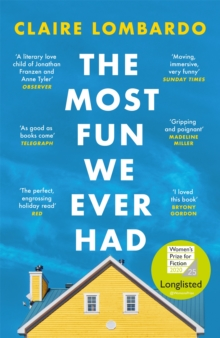 The Most Fun We Ever Had : Longlisted for the Women's Prize for Fiction 2020, Paperback / softback Book