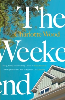 The Weekend : The international bestseller, shortlisted for the Stella Prize 2020, Hardback Book