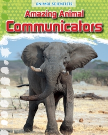 Amazing Animal Communicators, Hardback Book