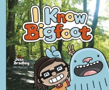 I Know Bigfoot, Paperback Book